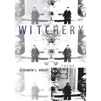 Witchery by Hodges & Elizabeth L.