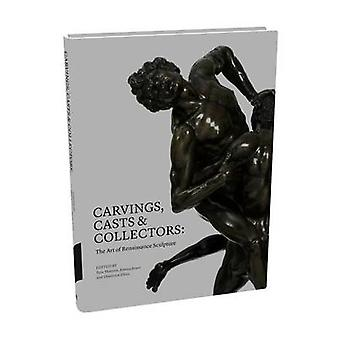 Carvings - Casts and Collectors by Peta Motture - 9781851776405 Book