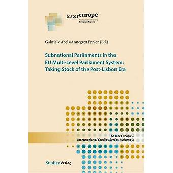Subnational Parliaments in the Eu Multi-Level Parliamentary System - T