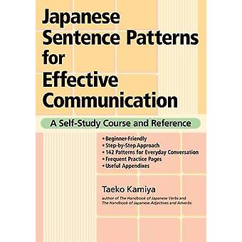 Japanese Sentence Patterns for Effective Communication - A Self-Study