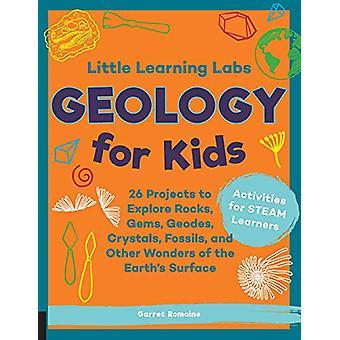 Little Learning Labs - Geologie voor kinderen - verkorte paperback editie -