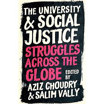 University and Social Justice by Aziz Choudry