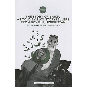 The Story of Barzu - As told by two storytellers from Boysun - Uzbekis
