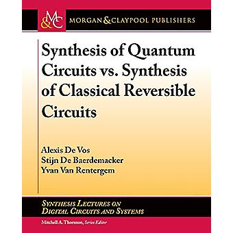 Synthesis of Quantum Circuits vs. Synthesis of Classical Reversible C