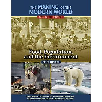 Food Population and the Environment by Ruud Dijk Van