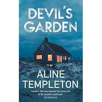 Devil's Garden - The gripping Scottish crime thriller by Aline Templet
