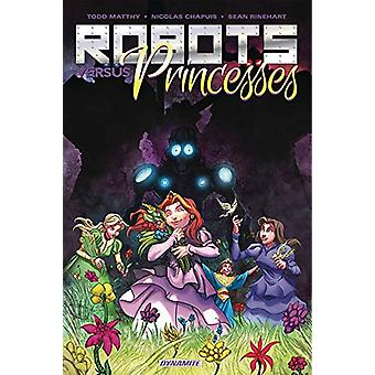 Robots Vs. Princesses Volume 1 by Todd Matthy - 9781524108564 Book