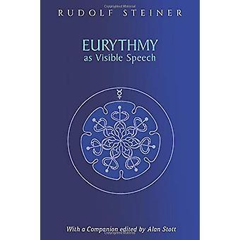Eurythmy som synligt tal av Rudolf Steiner - 9781855845688 Book