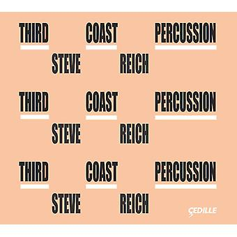 Reich / Third Coast Percussion / Friend / Hagen - Third Coast Percussion - Steve Reich [CD] USA import