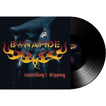 Bonafide - Somethings Dripping [Vinyl] USA import