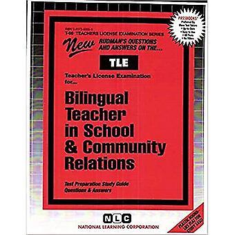 Bilingual Teacher in School� & Community Relations (Passbooks)