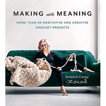 Making with Meaning by Carey & Jessica