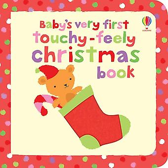 Baby's Very First Touchy Feely Christmas Book