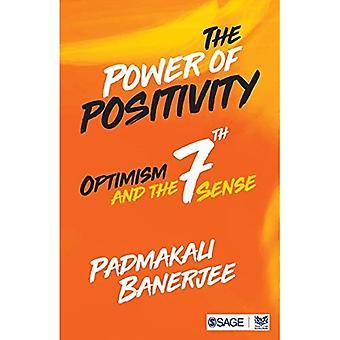 De kracht van positiviteit: optimisme en de zevende zin