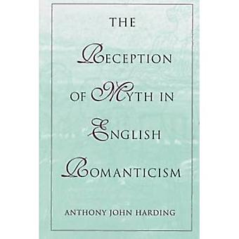 De ontvangst van mythe in het Engels romantiek