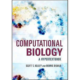 Computational Biology: A Hypertextbook