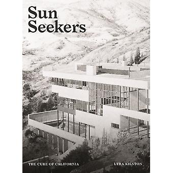 Sun Seekers by Text by Lyra Kilston Edited by Ananda Pellerin