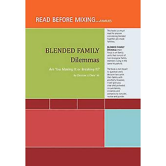 Blended Family Dilemmas by Christine Li'chele' M - 9781453516751 Book