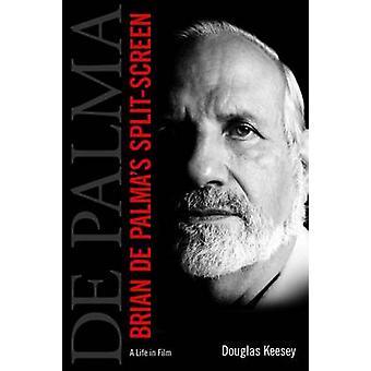 Brian de Palma Split-Screen - A Life elokuva Douglas Keesey - 978