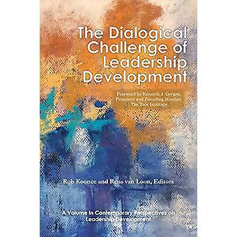 The Dialogical Challenge of Leadership Development door Rob Koonce - 97