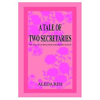 A Tale of Two Secretaries: The Belles of Broadway and Wilson Avenue