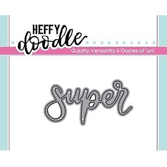 Heffy Doodle Super Dies
