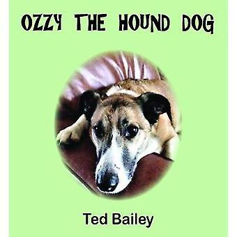 Ozzy the Hound Dog
