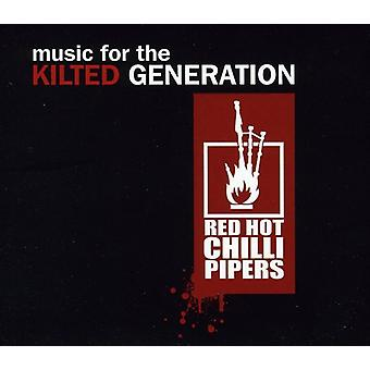 Red Hot Chilli Pipers - Music for the Kilted Generation [CD] USA import