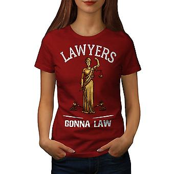 Lawyers Gona Law Women RedT-shirt | Wellcoda