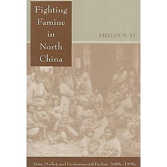 Bestrijding van de hongersnood in Noord-China - State - markt- en milieu De