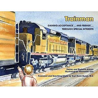 Life with Trainman by Barbara Kavan - Michaelin Otis - 9781934575703