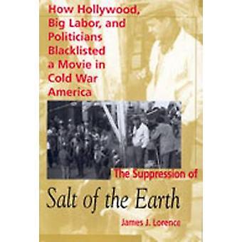 Undertrykkelse av Salt av jorden - hvordan Hollywood - store arbeid og P