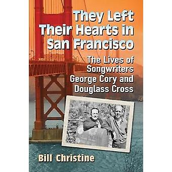 They Left Their Hearts in San Francisco - The Lives of Songwriters Geo