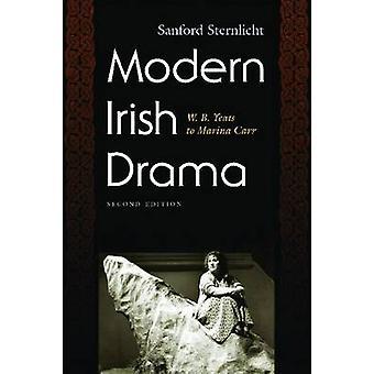 Moderne irske Drama - W. B. Yeats til Marina Carr (2. reviderede udgave)
