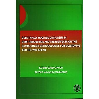 Genetiskt modifierade organismer i växtodling och deras effekter o