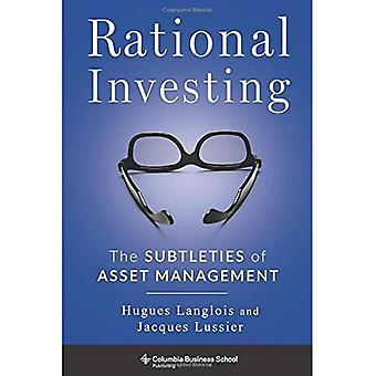Rationeel beleggen: De subtiliteiten van assetmanagement (Columbia Business School Publishing)