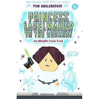 Prinses Labelmaker to the Rescue! (Origami Yoda)