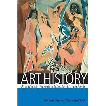 Kunsthistorie: En kritisk innføring i sine metoder