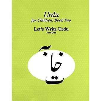Urdu für Kinder 1: lässt schreiben Urdu