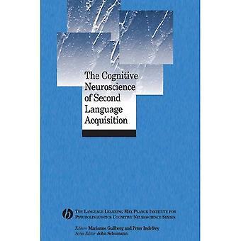 Die kognitive Neurowissenschaft Second Language Acquisition (Language Learning Max-Planck-Institut für Psycholinguistik kognitive Neurowissenschaft Serie)