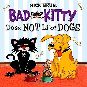 Bad Kitty gillar inte hundar