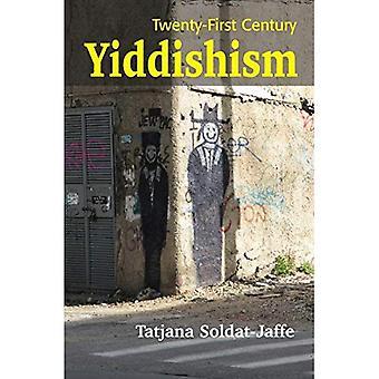 Twenty-First Century Yiddishism: Sprache, Identität und der neue jüdischen Studien