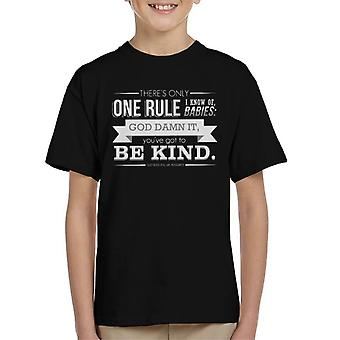 Got To Be Kind God Bless You Mr Rosewater Quote Kid's T-Shirt