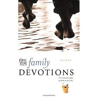 Den etårige bog af familie andagt: 1 (ét år bog af familie andagt)