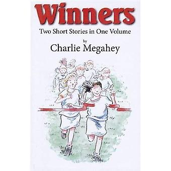 Winners: Two Short Stories in One Volume