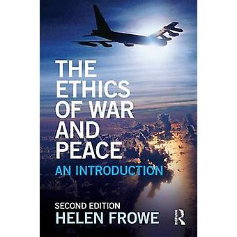 Ethics of War and Peace by Helen Frowe