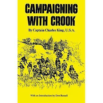 Kampagne med Crook af kongen & Charles