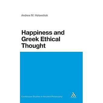 Felicidade e pensamento ético grego por Andrew Holowchak & m.