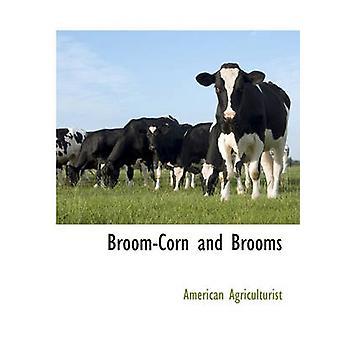 Sorgo e scope da agricoltore & americano