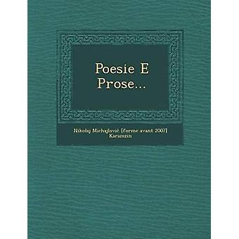 Poesie E Prose... by Nikolaj Michajlovi